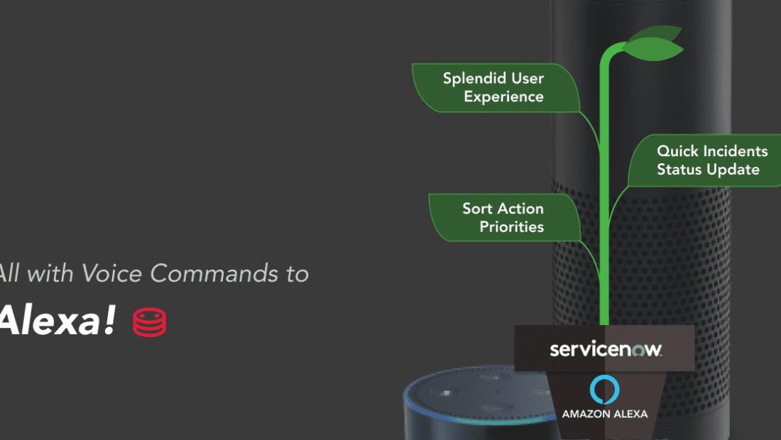 alexa voice command servicenow
