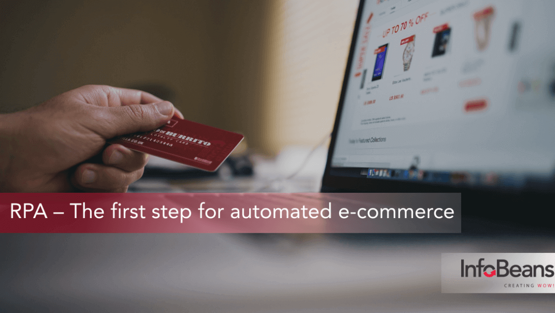 RPA - The first step for automated e-commerce